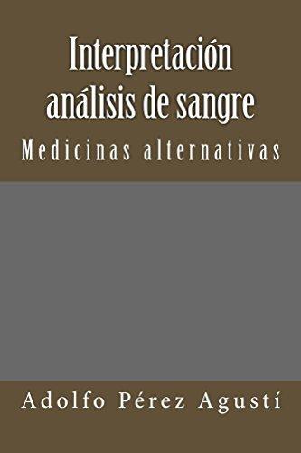 Interpretación análisis de sangre por Adolfo Pérez Agustí