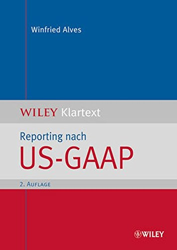 Reporting nach US-GAAP (WILEY Klartext)