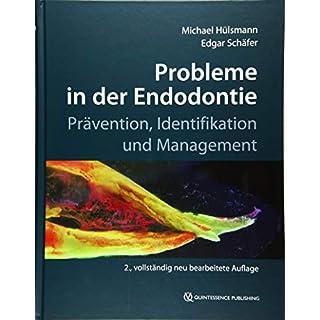 Probleme in der Endodontie