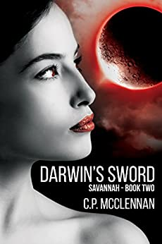 Darwin's Sword: Savannah - Book Two by [McClennan, C.P.]