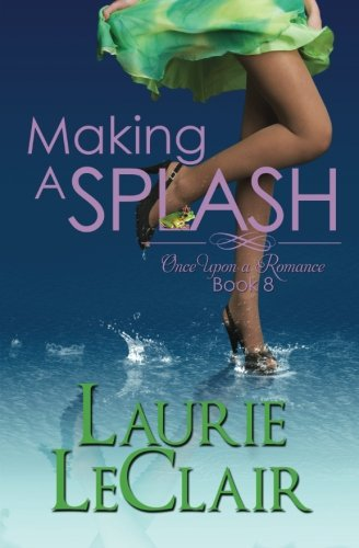 Making a Splash (Once Upon a Romance Book 8)