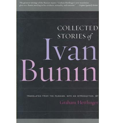 [(Collected Stories of Ivan Bunin)] [Author: Ivan Bunin] published on (September, 2007)