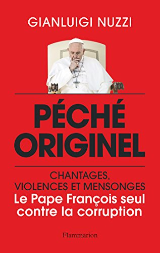Pch originel : le Pape Franois seul contre la corruption
