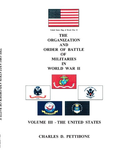 The Organization and Order of Battle of Militaries in World War II: Volume III - The United States: United States v. 3