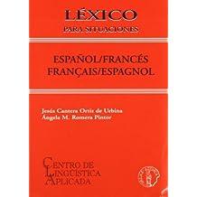 Léxico para situaciones Español / Francés y Francés / Español (Léxicos de situación)