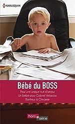 Bébé du boss : Pour une unique nuit d'amour - Un bébé pour Gabriel Velascos - Bonheur à Chivaree (Hors Série)