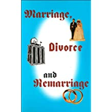 Marriage, Divorce And Remarriage (English Edition)