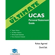 The Ultimate UCAS Personal Statement Guide: 100 Successful Statements, Expert Advice, Every Statement Analysed, All Major Subjects UniAdmissions