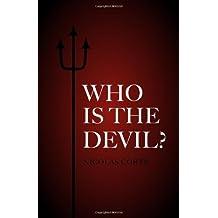 Who Is the Devil? by Nicolas Corte (2013-02-20)