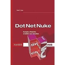 DotNetNuke: Komplexe Websites erstellen und verwalten