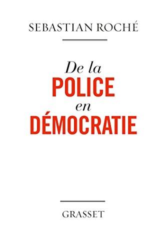 De la police en démocratie (essai français)