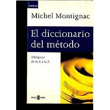 El diccionario del metodo