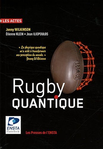 Rugby quantique by Jonny Wilkinson (2011-11-24)