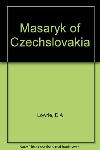 Masaryk of Czechslovakia