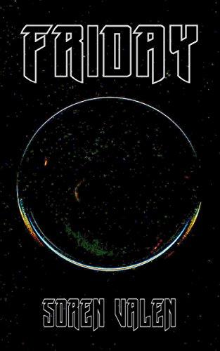 Friday (English Edition) eBook: Valen, Soren: Amazon.es: Tienda Kindle