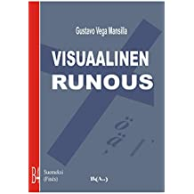 Visuaalinen runous (Finnish Edition)