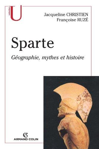 Sparte: Géographie, mythes et histoire