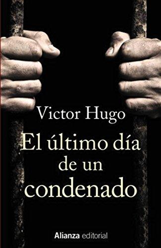 El último día de un condenado (13/20) por Victor Hugo