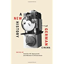 A New History of German Cinema (Screen Cultures: German Film and the Visual)