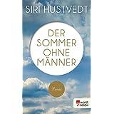 Der Sommer ohne Männer (German Edition)