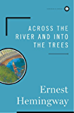Across the River and Into the Trees (English Edition)