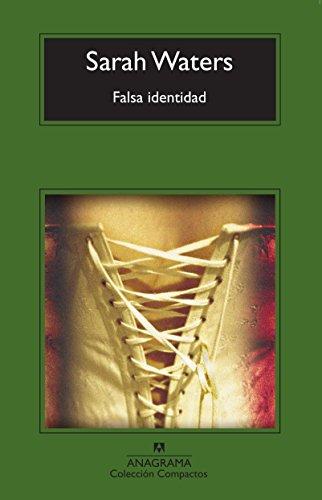 Falsa identidad (Compactos Anagrama)