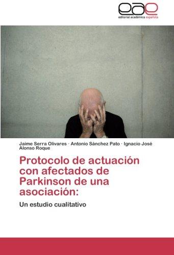 Protocolo de actuación con afectados de Parkinson de una asociación