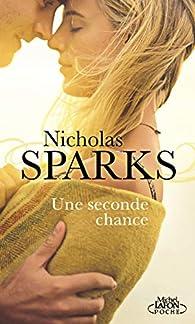 Une seconde chance par Nicholas Sparks