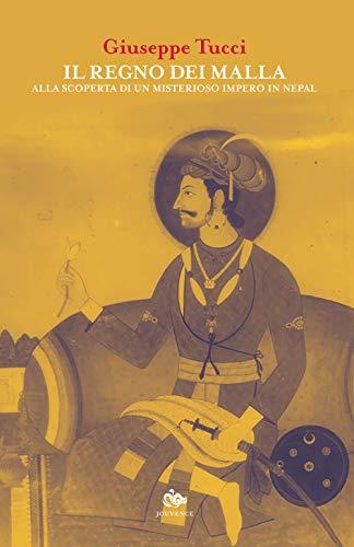 Il regno dei Malla. Alla scoperta di un misterioso impero in Nepal