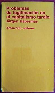 Problemas de legitimación en el capitalismo tardío par Jürgen Habermas