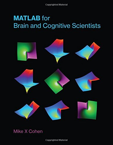 MATLAB for Brain and Cognitive Scientists (The MIT Press) (English Edition)