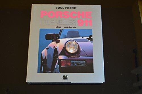 Le Grand Livre Porsche 911 par Paul Frere