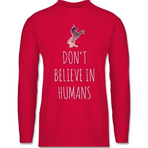 Shirtracer Nerds & Geeks - Don't Believe in Humans - Herren Langarmshirt Rot