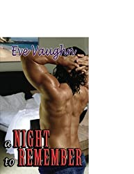 A Night to Remember by Eve Vaughn (2006-10-01)