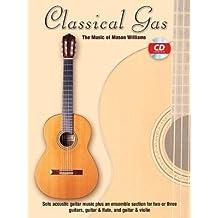 [(Classical Gas -- The Music of Mason Williams: Guitar Tab, Book & CD)] [Author: Mason Williams] published on (November, 2003)