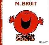 Collection Monsieur Madame (Mr Men & Little Miss) Monsieur Bruit by Roger Hargreaves (2004-02-17) - Hachette - 17/02/2004