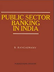Public Sector Banking in India