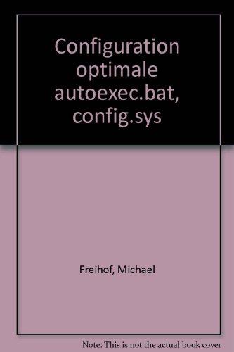 Configuration optimale autoexec.bat, config.sys