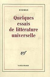 Quelques essais de littérature universelle