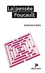 La Pensée Foucault