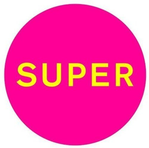 Super by Pet shop boys (2016-04-01)