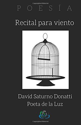 Recital para viento: Libro 1. Una sombra blanca: Volume 1