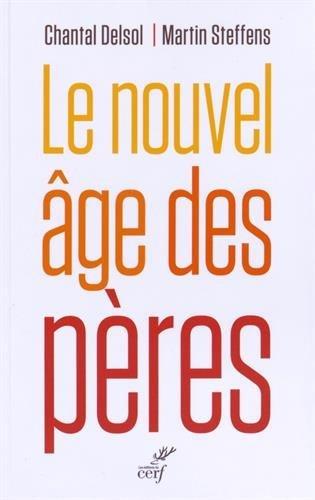 Le nouvel âge des pères