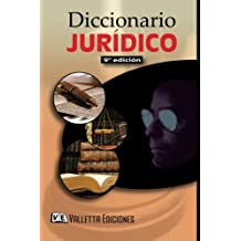 Diccionario Juridico: Law Dictionary Spanish Edition
