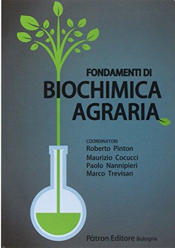 Fondamenti di biochimica agraria por Roberto Pinton