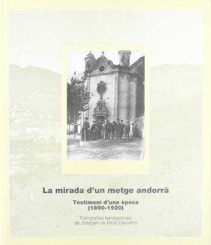 Descargar Libro mirada d'un metge andorrà. Testimoni d'una època (1890-1920)/La de Vv.Aa.