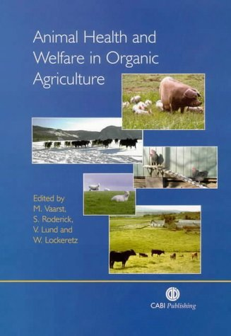 Animal Health and Welfare in Organic Agriculture (2003-01-12)