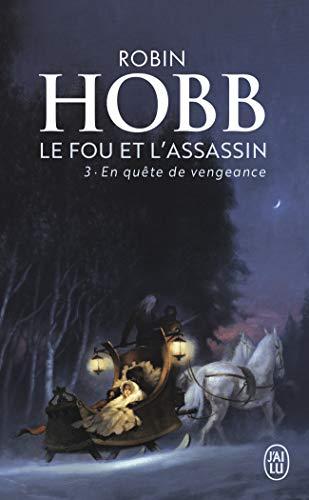 Le Fou et l'Assassin, Tome 3 : En quête de vengeance par