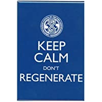 Doctor Who Keep Calm Don't Regenerate Magnet