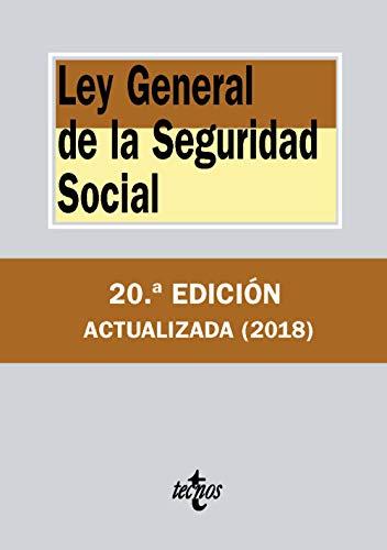 Ley General de la Seguridad Social (Derecho - Biblioteca De Textos Legales) por Editorial Tecnos
